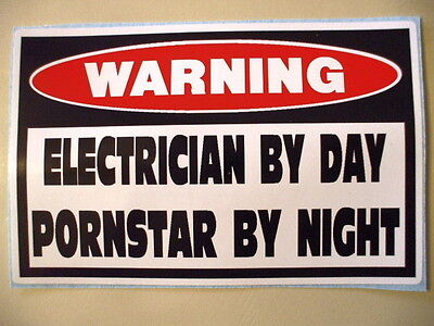 Funny Electrician Insulated Tool Fuse Wire Cable Ac Warning Sticker Decal Ps 414