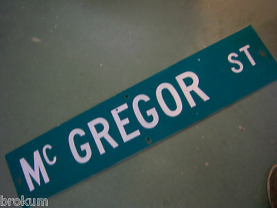 "Vintage ORIGINAL Mc GREGOR ST STREET SIGN 42"" X 9"" WHITE LETTERING ON GREEN"
