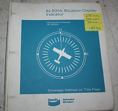 Bendix IN-831A Situation Display Indicator Maintenance Manual