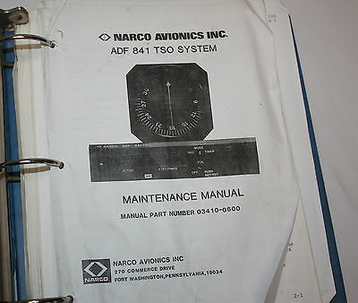 Narco Avionics ADF 841 TSO System  Maintenance Manual Part Number 03410-0600