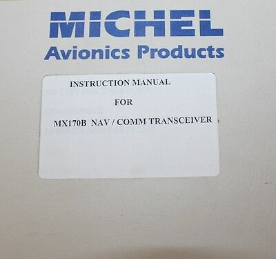 Michell MX170B Nav/Comm Transceiver Instruction Manual Avionics