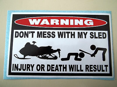 Funny Sled Warning Sticker Snowmobile Snocross Race Trail Fairing Snow Decal 675