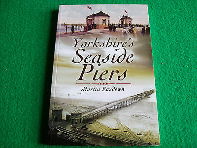 Yorkshire's Seaside Piers : New Paperback