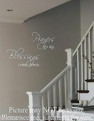 Vinyl Wall Decal Prayers go up Blessings come down