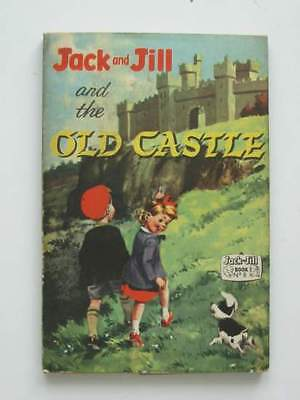 Jack And Jill And The Old Castle.