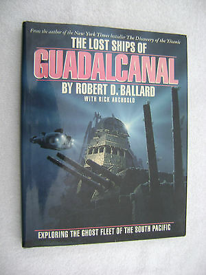 The Lost Ships Of Guadalcanal Book Maritime Nautical Marine (#036)