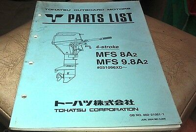 2004 TOHATSU MFS 8A2 9.8A2 Outboard Factory Parts Book