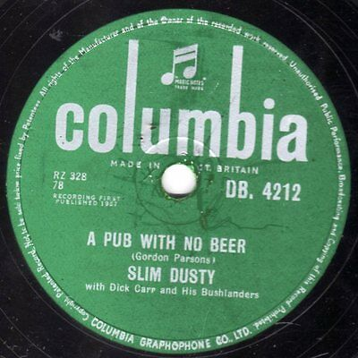 "SLIM DUSTY AUSTRALIAN DISASTER 78 "" A PUB WITH NO BEER "" UK COLUMBIA DB 4212 Ex"