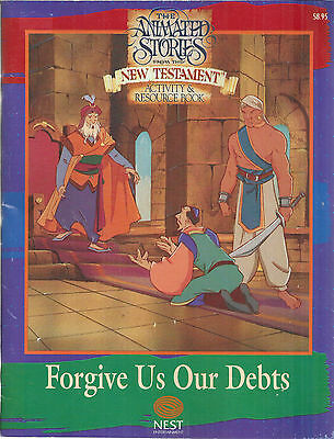 New Animated Stories From the New Testament Forrgive us our Debts Activity Book