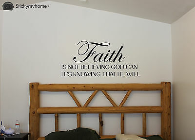 Faith is not Believeing god can Religious Quote Removable Wall Decal