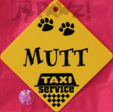 MUTT Dog Taxi Service Car Window Yellow SIGN