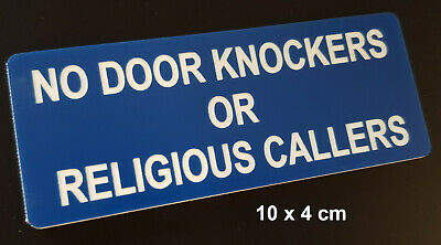 No Door Knockers Or Religious Callers - Engraved Sign