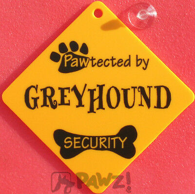 Pawtected by GREYHOUND Dog Security Car Window SIGN