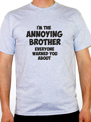 ANNOYING BROTHER - Family / Dad / Son / Father / Boy / Funny Themed Mens T-Shirt