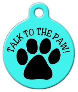 TALK TO THE PAW - Custom Personalized Pet ID Tag for Dog and Cat Collars