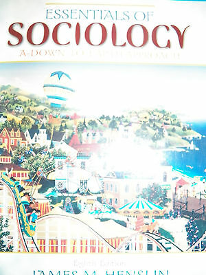 Essentials of Sociology : A Down-to-Earth Approach by James M. Henslin (2008,...