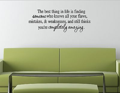The Best Thing In Life Is Finding Someone.. Vinyl Quote Me Wall Art Decals #0876