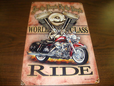 Motorcycle Metal Sign---For The People By The People---World Class Ride---17x11