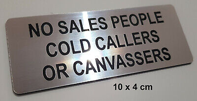 NO SALES PEOPLE COLD CALLERS OR CANVASSERS - ENGRAVED SIGN silver