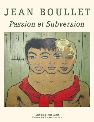 Jean BOULLET/PASSION et SUBVERSION