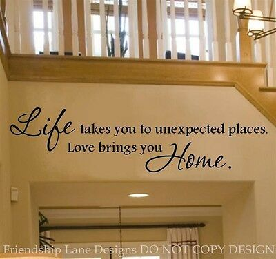 Life takes you to...LOVE brings you home VINYL WALL DECAL /words/sticker/quote