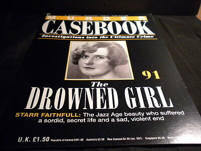 Murder Casebook - Issue 91 - The Drowned Girl  - Starr Faithful