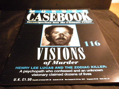 Murder Casebook - Issue 116 - Visions of Murder - Henry Lee Lucas & The Zodiac K