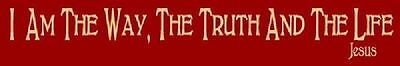 ~ITEM #119 A Primitive Stencil ~ I AM THE WAY THE TRUTH AND TH
