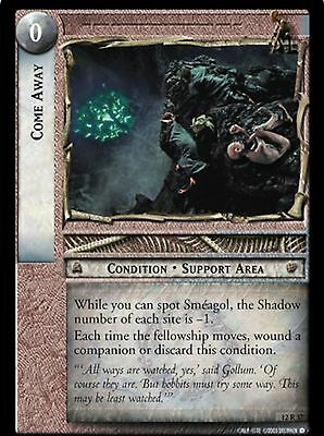 LORD OF THE RINGS TCG - 12R 32 Come Away - Decipher Tcg