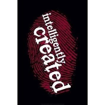 INTELLIGENTLY CREATED POSTER Christian 24x36 #113