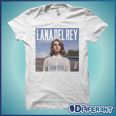 T-Shirt Lana Del Rey Born To Die Music The Happiness Is Have My T-Shirt New