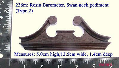 236m Small barometer resin  swan neck pediment style#2