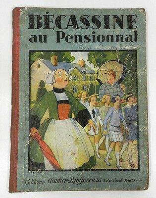 **** Becassine Au Pensionnat : Texte De Caumery - Illustrations De Pinchon ****