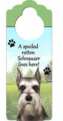 Spoiled Rotten Schnauzer Lives Here! Wood Door Knob Plaque Puppy Dog Pet Gift