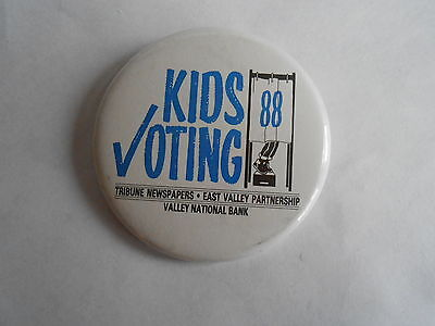1988 Kids Voting Tribune Newspaper East Valley National Bank Advertising Pinback