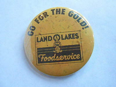 Vintage Go for the Gold Land O LakesButter Foodservice Advertising Pinback