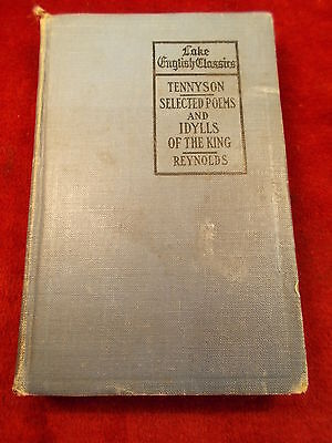 """Rare Old Vtg Antique 1913 Book """"the Poems Of Tennyson, Idylls Of The King"""""""