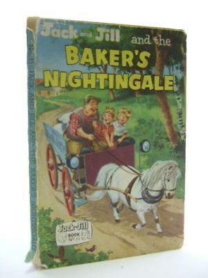 Jack And Jill And The Baker's Nightingale.