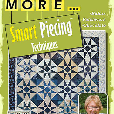 NEW DVD: MORE SMART PIECING TECHNIQUES Kaye England Accurate Cutting Rulers