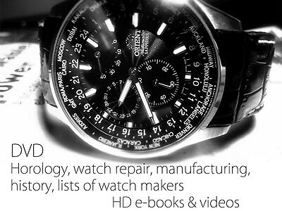 DVD FULL of books and videos + HOROLOGY- CLOCK & WATCH MAKING, REPAIR, HISTORY A