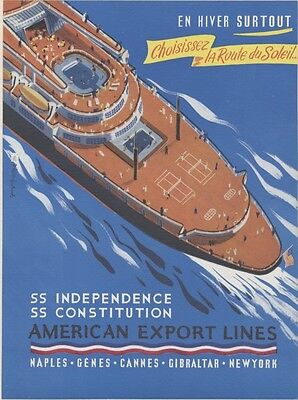 """""""AMERICAN EXPORT LINES / SS INDEPENDENCE"""" Annonce orig. entoilée Georges RENEVEY"""