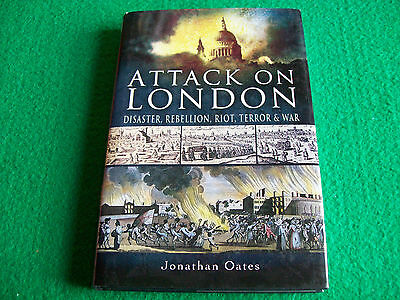 Attack on London: Jonathan Oates: New Hardcover