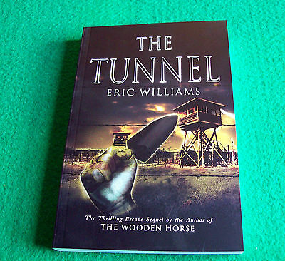 The Tunnel: Eric Williams: NEW Paperback
