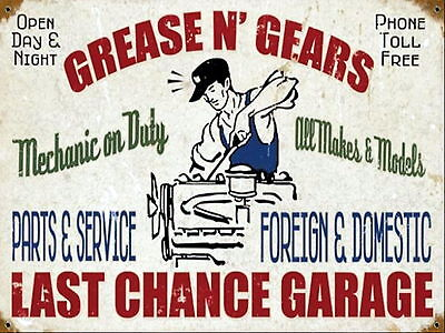 Grease And Gears Last Chance Garage Sign, Retro metal  vintage