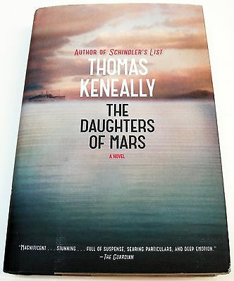 The Daughers of Mars by Thomas Keneally SIGNED 1st ED Hardcover