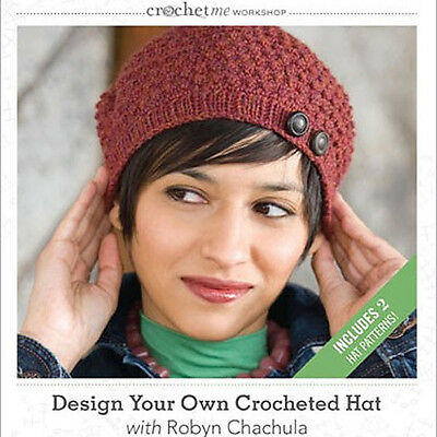 NEW DVD: DESIGN YOUR OWN CROCHETED HAT Robyn Chachula