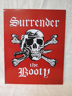 12 X 15 Surrender The Booty Pirate Steel Sign Nautical Maritime Beach Decor