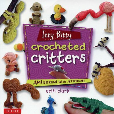 Itty Bitty Crocheted Critters Mini Amigurumi Pattern Book NEW RARE!