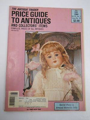 The Antique Trader Price Guide To Antiques Magazine June 1984 Issue