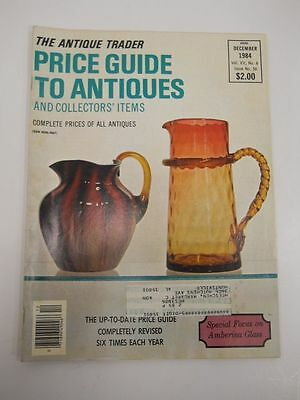 The Antique Trader Price Guide To Antiques Magazine December 1984 Issue
